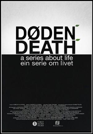 СМЕРТЬ - ФИЛЬМ О ЖИЗНИ / DEATH – A SERIES ABOUT LIFE (2014)